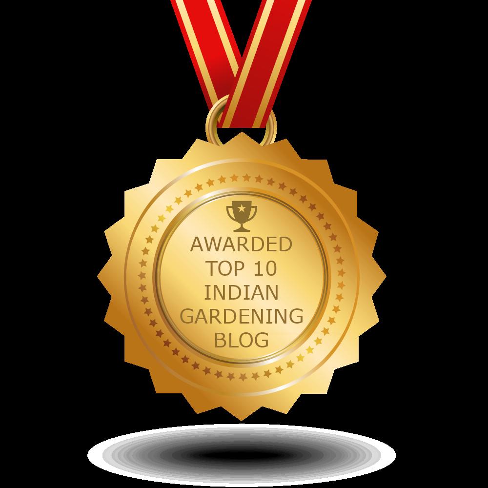 Awarded Top 10 Indian Gardening Blog